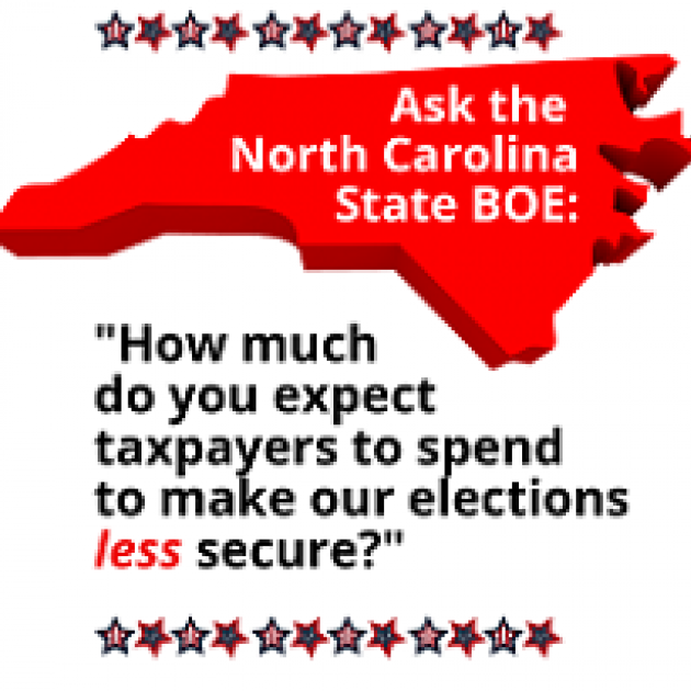 Red map of North Carolina and words Ask the North Carolina State BOE: How much do you expect taxpayers to spend to make our elections less secure?