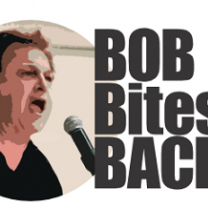 Bob's at mic yelling and words Bob Bites Back