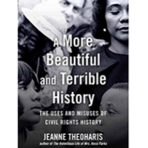 Book cover with black and white pictures of black men and women with words A More Beautiful and Terrible History