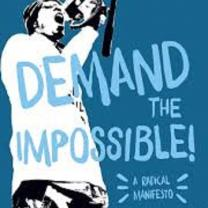 Book cover of Demand the Impossible with a guy holding a bullhorn