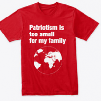 Red t-shirt saying patriotism is too small for my family