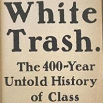 White book cover with black words White Trash the untold history of class